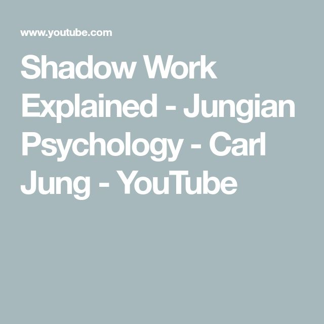 Shadow Work Explained - Jungian Psychology - Carl Jung - YouTube