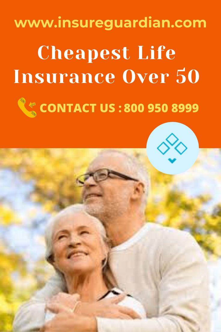 Cheapest life insurance for seniors over 50 in 2020 life