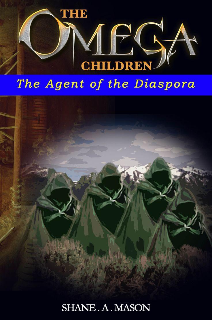 The Agent of the Diaspora - Shane A. Mason - Author