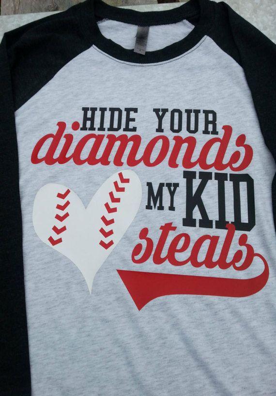 Hide Your Diamonds My Kid Steals Baseball Mom Shirt Baseball Dad TShirt Baseball Raglan Women's Clothing Funny Baseball Shirt Team Mom Shirt