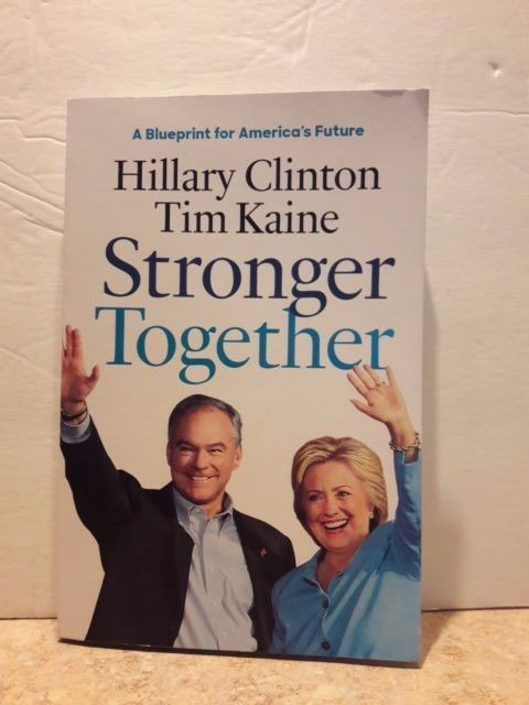TIM KAINE Hillary Clinton Stronger Together Paperback Book Free Shipping