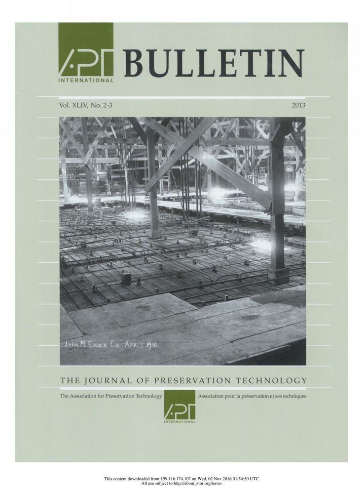APT Bulletin Vol. 44, No. 2/3, 2013