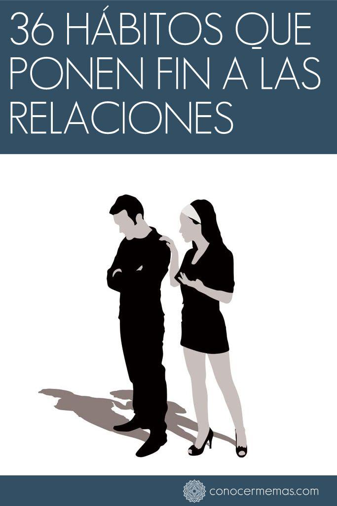 36 Hábitos que ponen fin a las relaciones #mente #autoayuda