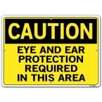 Caution 14.5 in. W x 10.5 in. H Polystyrene Eye And Ear Protection Required In This Area Sign, Yellow