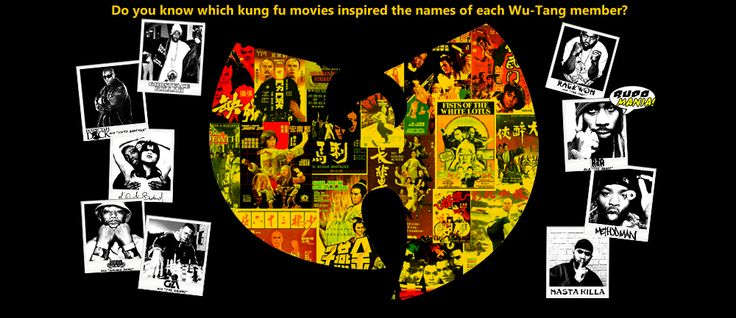 Wu-Tang Clan: The Kung Fu Movies that Inspired their Names | RUDOMANIA