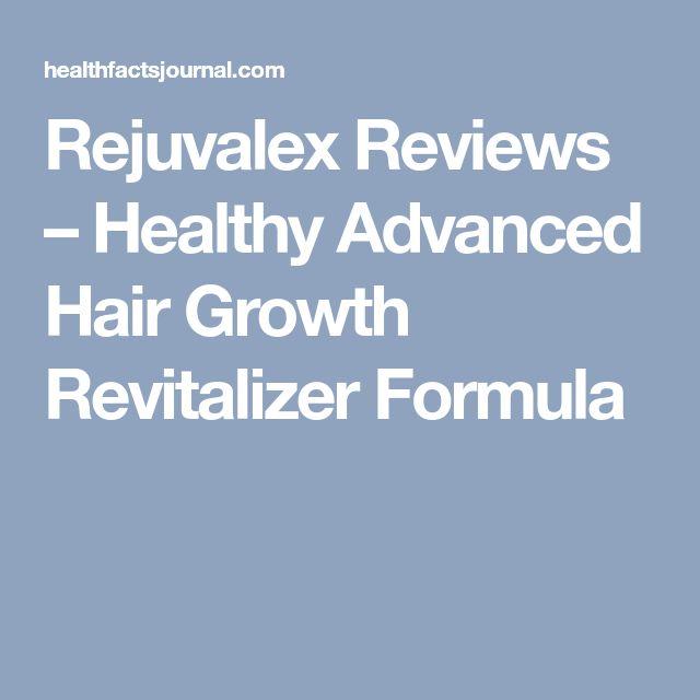 Rejuvalex Reviews – Healthy Advanced Hair Growth Revitalizer Formula