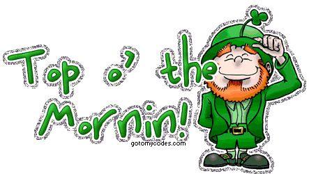 The Irish way to say Good Morning! | Happy life quotes