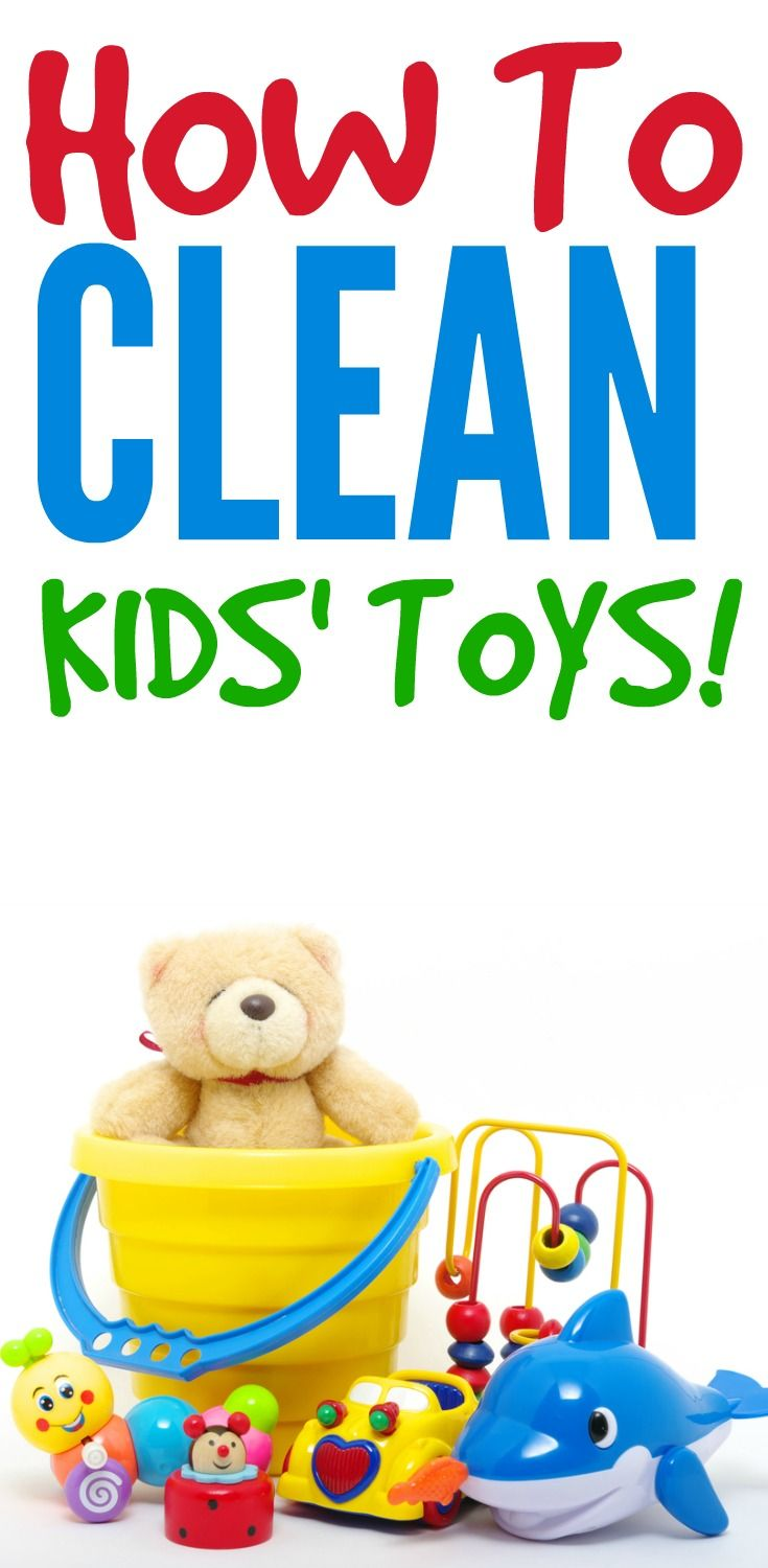 How To Clean Baby Kids Toys Cleaning Hacks Cleaning Kids Toys