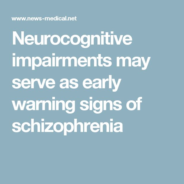 Neurocognitive impairments may serve as early warning signs of schizophrenia