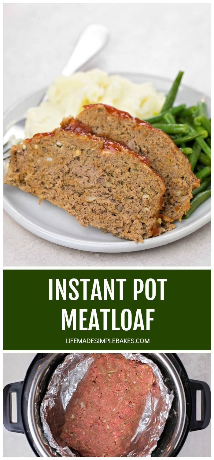 Easy Instant Pot Meatloaf Recipe Life Made Simple Recipe Recipes Meatloaf Instant Pot Recipes