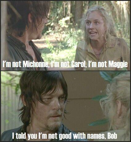 Bob, Beth Greene and Daryl Dixon - I'm not Michonne, Carol or Maggie | The Walking Dead funny meme