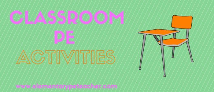 Classroom PE Activities