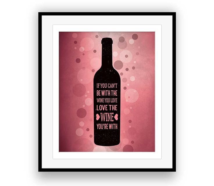 Love the Wine you're with Stephen Stills Wine Art