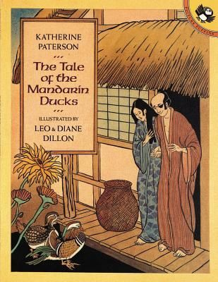 JAPAN. _The Tale of the Mandarin Ducks_ by Katherine Paterson. A story about of kindness and greed