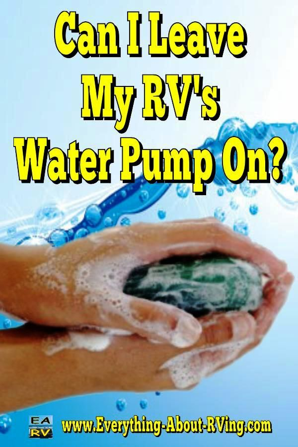 Here is our answer to: Can I Leave My RV's Water Pump On? As long as your RV is not connected to city water you... Read More: http://www.everything-about-rving.com/can-i-leave-my-rvs-water-pump-on.html
