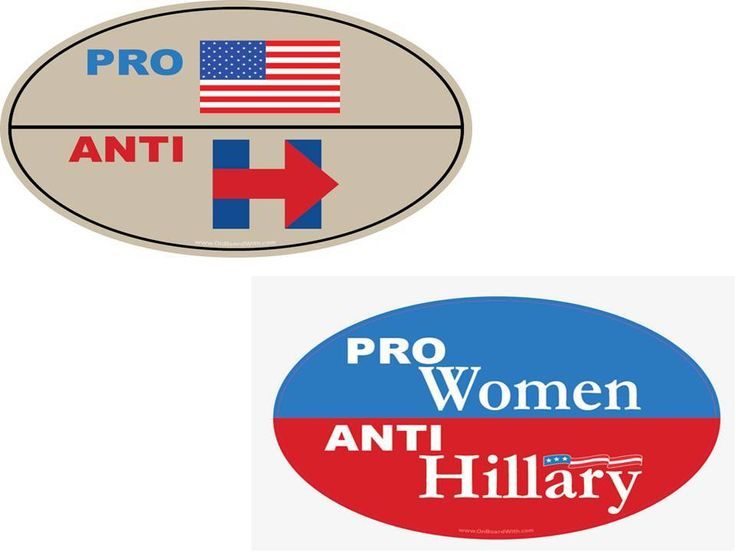 "BUY NOW for $3.49 - ANTI-HILLARY COMBO 2 PACK - 1 ""PRO-AMERICA, ANTI-HILLARY"" & 1 ""PRO-WOMEN, ANTI-HILLARY"" 4x6 Inch Oval Bumper Stickers - Price includes FREE shipping anywhere in the USA! - visit www.OnBoardWith.com"