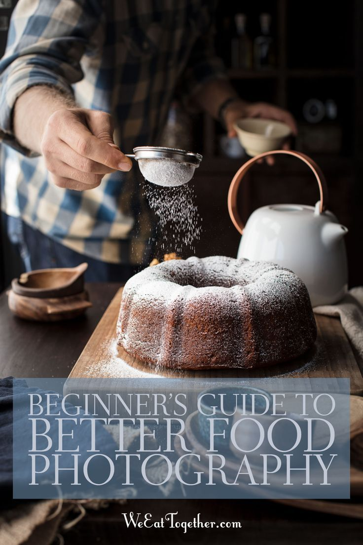 Kick start your food blogging with a great beginners guide to better food photography