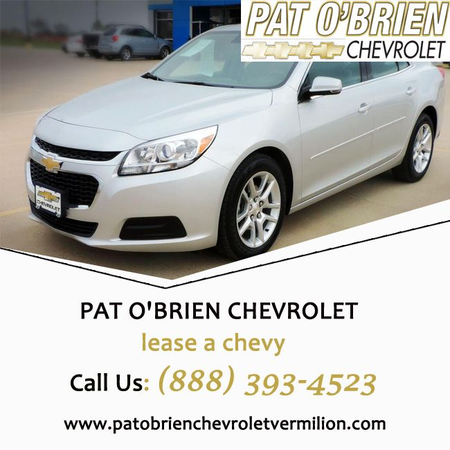 Lease Chevy Image By Patobrienchevroletvermilion Lease Deals