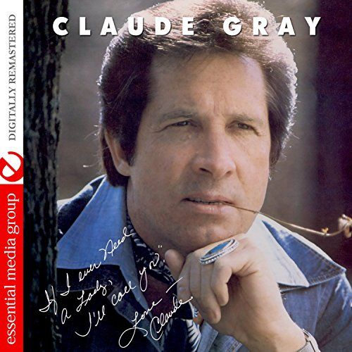 "If I Ever Need A Lady; I'll Call You (Digitally Remastered):   Claude Gray, known to country music fans as ""The Tall Texan,"" scored his first hit in 1960 with the Willie Nelson penned ""Family Bible"" and continued to have charted hits throughout the 60's, 70's and 80's. Presented here is Gray's rare 1978 album ""If I Ever Need A Lady, I'll Call You,"" reprising the title song he originally recorded in 1967. All selections have been newly remastered.When sold by Amazon.com, this product wi..."