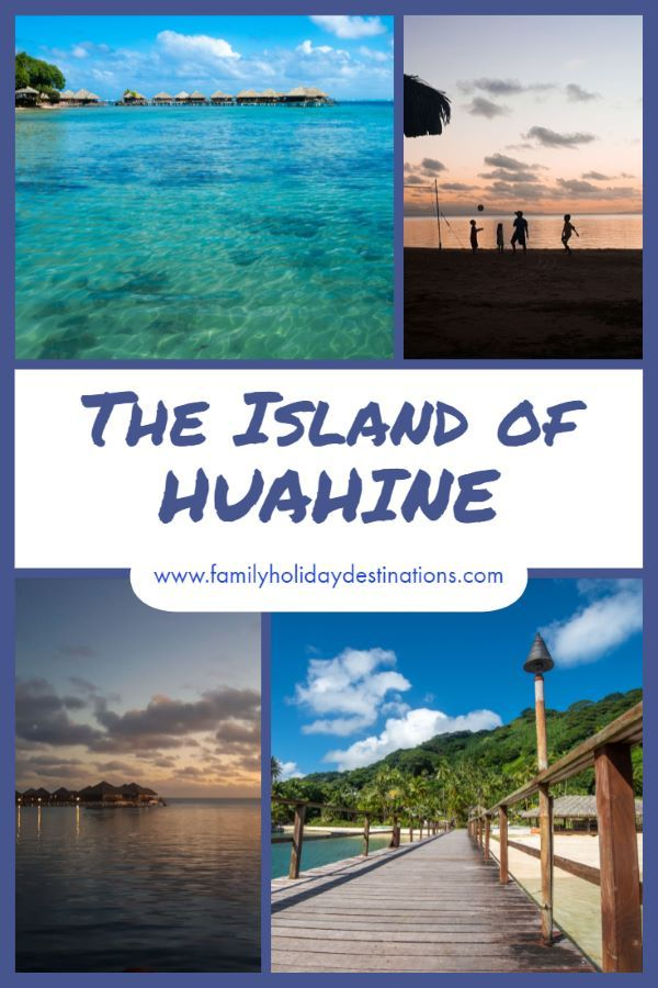 Island Of Huahine In 2020 Holiday Travel Guide Hua Hin South