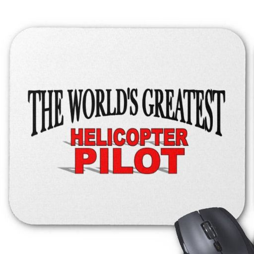 The Worlds Greatest Helicopter Pilot Mouse Pads