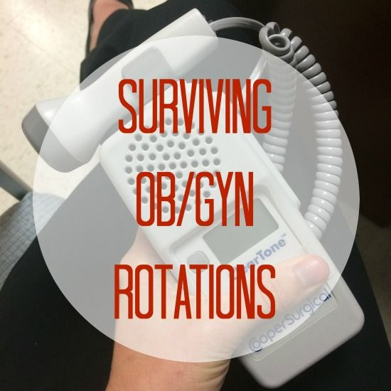 Tips For OBGYN Rotation