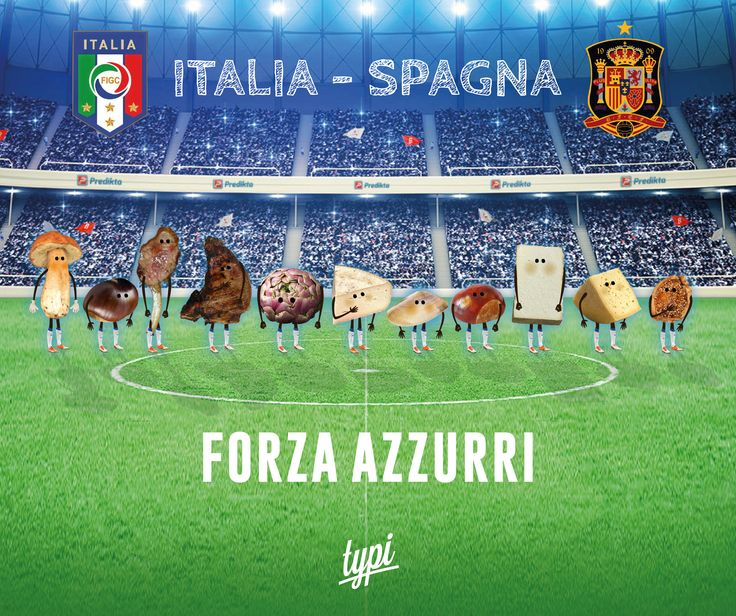 Comunque andrà, la squadra più ghiotta l'abbiamo noi!! 11 prodotti d'eccellenza per 11 giocatori! italia spagna