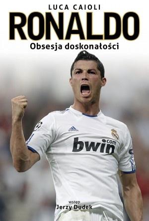 dlaniego.net : Książka Ronaldo. Obsesja doskonałości