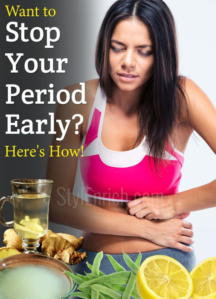 How to stop your period early