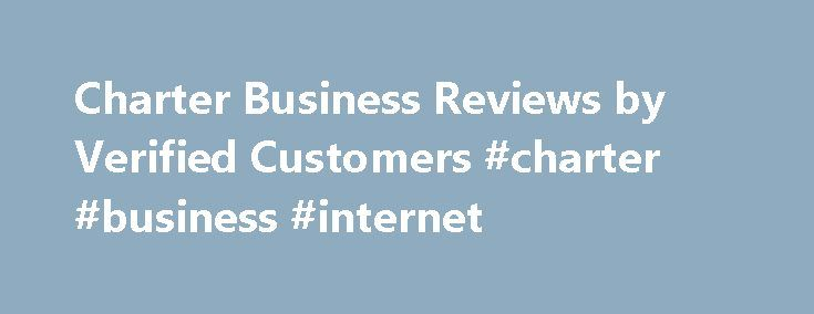 Charter Business Reviews by Verified Customers #charter #business #internet http://florida.nef2.com/charter-business-reviews-by-verified-customers-charter-business-internet/  # Charter Business Based out St. Louis, Missouri, Charter Business offers a wide range of services for both small businesses and enterprises. In doing so, the provider manages to include a variety of services that range Internet, Phone, TV, Fiber, and Music. As such, services range depending on the type of user. For…