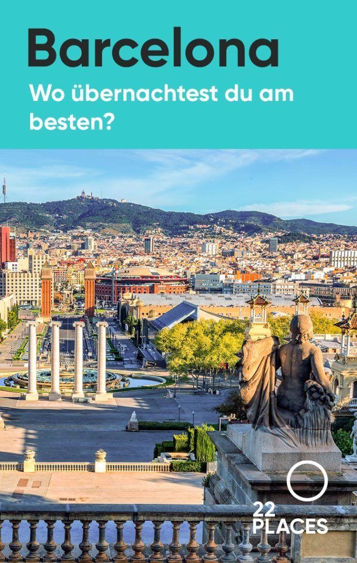 Wo übernachten in Barcelona: Die besten Stadtteile und unsere Hoteltipps