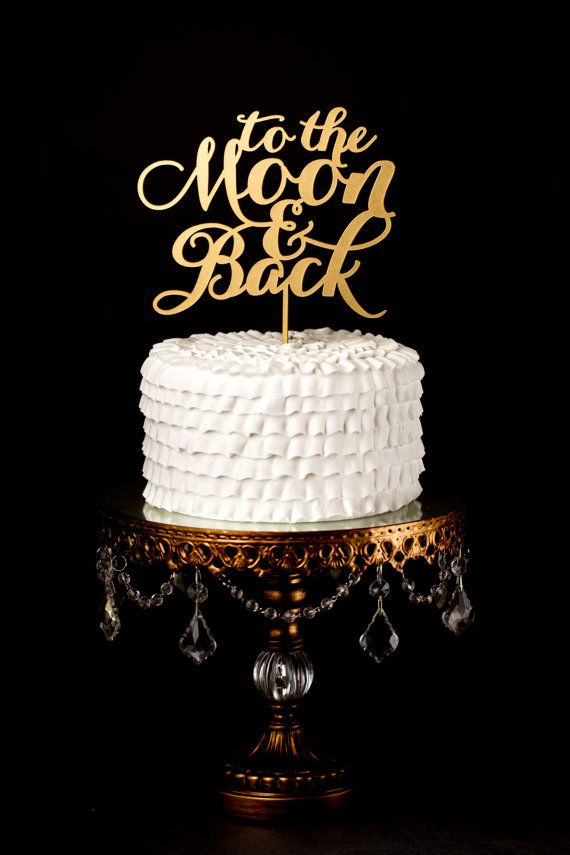 Wedding Cake Topper - To the Moon and Back - Gold