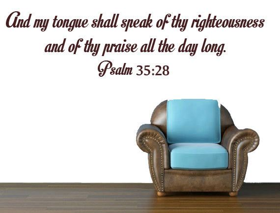 Psalm 35:28 - Vinyl Wall Lettering, christian decal