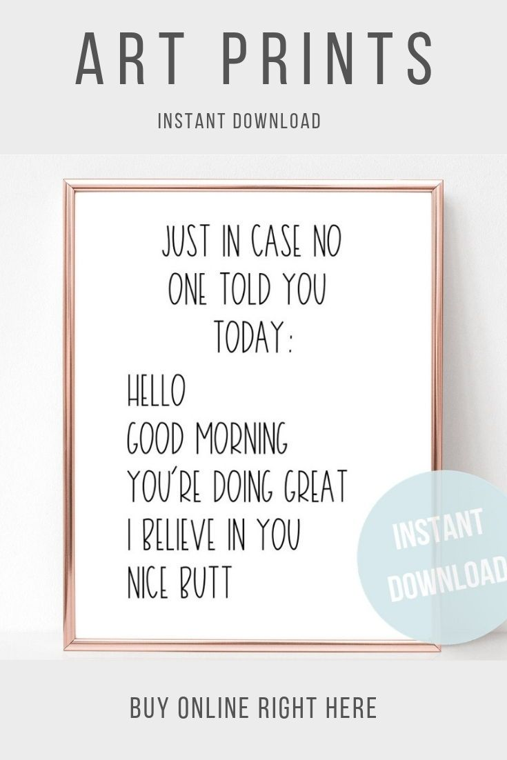 Funny Quote Inspirational Quote Just In Case No One Told Etsy Inspirational Quotes Funny Quotes Quote Prints