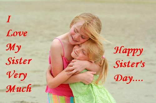 There's a Sister's Day? You owe me 30 years of presents!