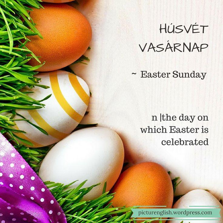 Easter Sunday / Húsvét Vasárnap