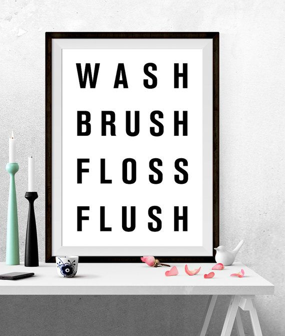 Wash Brush Floss Flush Poster Bathroom Rules Prints By
