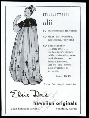 1955-Elsie-Das-Hawaiian-originals-muumuu-alii-fashion-Honolulu-Hawaii-vintage-ad
