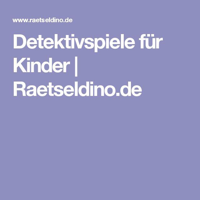 Detektivspiele für Kinder | Raetseldino.de