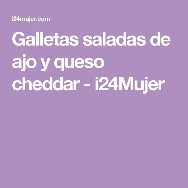 Galletas saladas de ajo y queso cheddar - i24Mujer