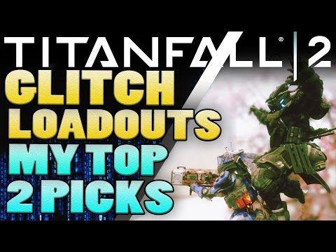 Titanfall 2 Glitch Loadouts   Titanfall 2 Tips - http://freetoplaymmorpgs.com/titanfall-2-online/titanfall-2-glitch-loadouts-titanfall-2-tips
