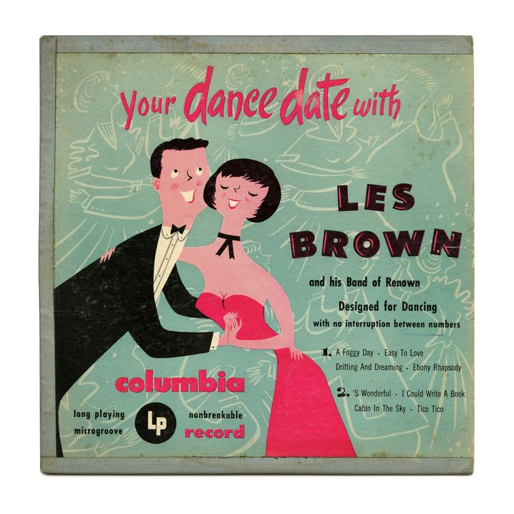 Your Dance Date With Les Brown and his Band of Renown Columbia Records/USA (1950)