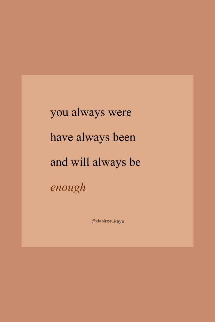 You Are Enough Inspirational Quotes Words Quotes