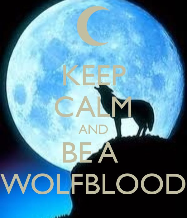 wolf blood - its all about teens and being wolf blood.