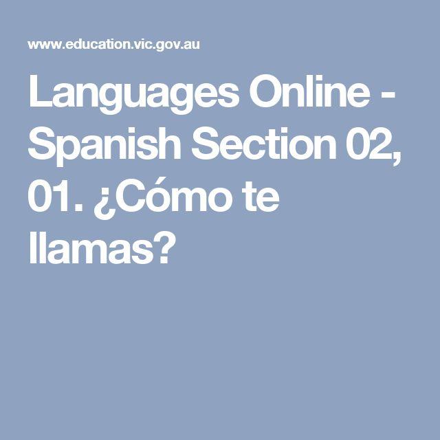 Languages Online - Spanish Section 02, 01. ¿Cómo te llamas?