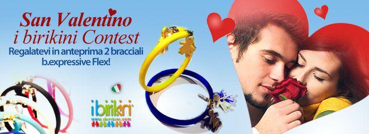 Contest San Valentino ibirikini online su Facebook!! IBirikini Omaggiano in anteprima 2 Bracciali b.expressive Flex! ;) Vieni a partecipare: www.facebook.com/ibirikinibrand