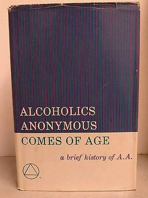 Alcoholics Anonymous Comes of Age AA History 1986 Twelfth Printing Dr Bob Bill W
