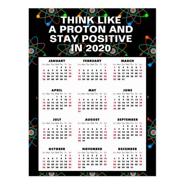 Think Like A Proton 2020 Calendar Postcard Zazzle Com Preschool Teacher Tips Science Student Science Teacher Gifts