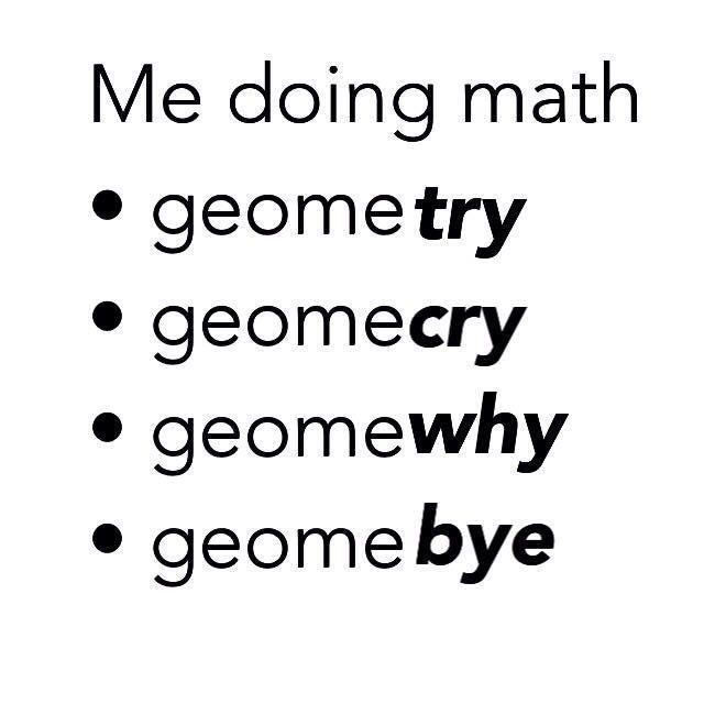 Progression Pictures Natural Youre That Life When Math The Sum Bad Up Atthe Natural Progressio School Quotes Funny Relatable Post Funny Math Memes
