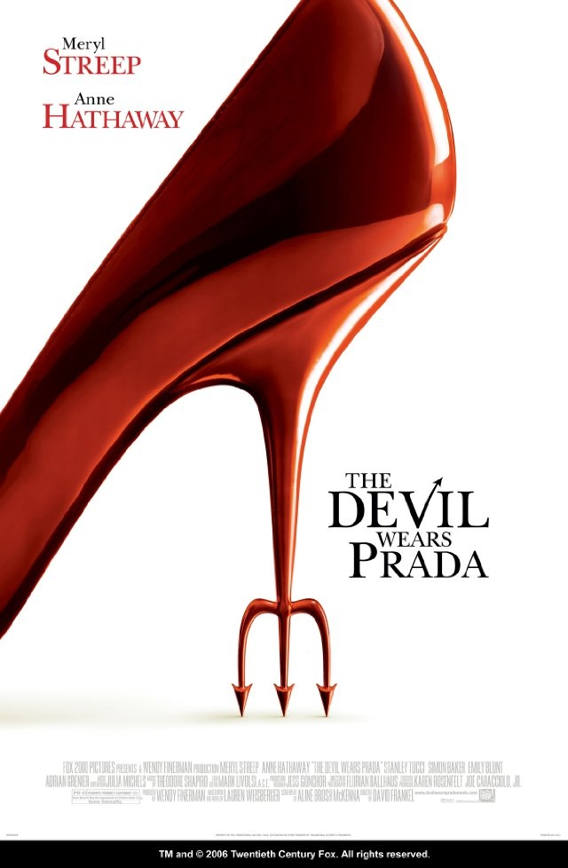 The Devil wears PradaFilm, Great Movie, Devilwearsprada, Devil Wears Prada, Deviled Wear Prada, Prada 2006, Favorite Movie, Meryl Streep, Anne Hathaway